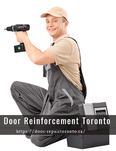 Door Reinforcement Toronto