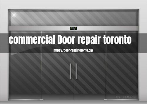 commercial Door repair toronto